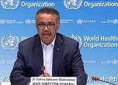 WHO: Thế giới bước vào giai đoạn COVID-19 'mới và nguy hiểm'
