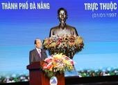 Thủ tướng: Đà Nẵng phải cạnh tranh được với Singapore