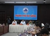 Kiến nghị giãn cách xã hội 2 quận, Đà Nẵng nói chưa cần thiết