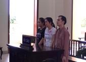 Mẹ, con bị tù vì đưa bé gái 14 tuổi qua Trung Quốc lấy chồng