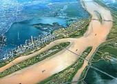 Quy hoạch 2 bờ sông Hồng thành các khu đô thị sinh thái