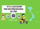 Từ 13-3: Nộp phạt giao thông qua mạng ở 5 tỉnh
