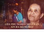 Góa phụ nghèo nhất bản kể chuyện xin ra hộ nghèo