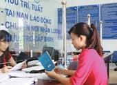 Đề xuất tháng 7 tới tăng lương hưu, trợ cấp bảo hiểm