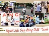 Đi qua mùa dịch: Người Sài Gòn đúng thật 'tánh kỳ'