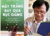 Từ thầy giáo Nguyễn Nhật Ánh đến nhà văn tuổi học trò