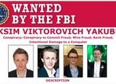 Mỹ truy nã nhóm hacker người Nga, lừa đảo hơn 100 triệu USD