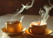 Phát hiện mới: Uống trà nóng tăng nguy cơ ung thư