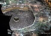 Hàng triệu tín đồ Hồi giáo khắp thế giới hành hương về Mecca