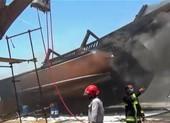 Hỏa hoạn ở nhà máy đóng tàu Iran gây thiệt hại nghiêm trọng