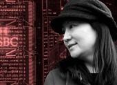 HSBC không nhận trách nhiệm vụ bắt bà Mạnh Vãn Châu