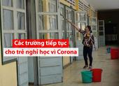 42 tỉnh cho HS nghỉ vì Corona: Giải pháp nào cho trẻ?