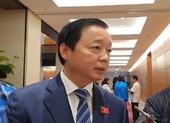 Bộ trưởng Trần Hồng Hà: 'Không nên phát triển thủy điện nhỏ'