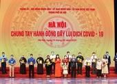 Hơn 1.700 tỷ đồng ủng hộ để Hà Nội chống dịch và mua vaccine