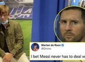Tuyển thủ Hà Lan cười ra nước mắt, Messi còn kém Ronaldo