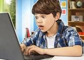 Cách bảo vệ trẻ em trên môi trường Internet