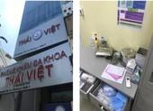'Sờ gáy' 1 phòng khám có người Trung Quốc hoạt động chui