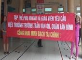 TP.HCM: Phụ huynh kéo lên trường yêu cầu minh bạch tài chính