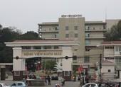 BV Bạch Mai: Từ ngày 1-4 chỉ điều trị ca nguy kịch