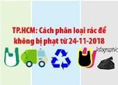 TP.HCM: Cách phân loại rác để không bị phạt từ 24-11-2018