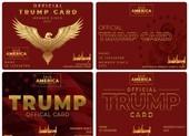 Ông Trump sắp ra mắt 'thẻ Trump' cho những người ủng hộ mình nhiệt tình nhất
