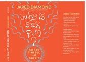 Tác giả Súng, vi trùng và thép giải mã sự thú vị của tình dục