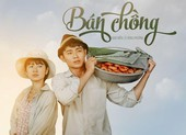 'Bán chồng', phim về miền Tây sông nước lên sóng VTV