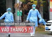 Dự báo thời điểm chấm dứt dịch Corona