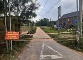Quảng Trị: Phong tỏa nơi ở ca nhiễm COVID-19