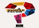 'A Simple Favor': Mỹ nhân Blake Lively mất tích đầy bí ẩn