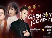 ERIK và Min cùng chung tay đẩy lùi dịch bệnh 'Ghen Cô Vy'