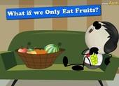 Chỉ ăn trái cây có giảm cân được không?