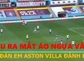 MU ra mắt áo ngựa vằn bị đàn em Aston Villa đánh bại
