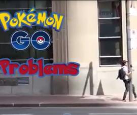 Những tai nạn khó đỡ khi chơi Pokémon Go