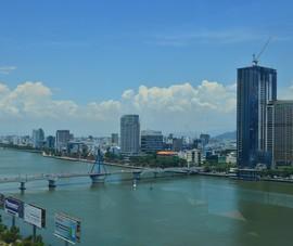 Đà Nẵng là TP tiêu biểu của khu vực Châu Á - Thái Bình Dương