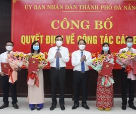 Đà Nẵng bổ nhiệm 2 phó giám đốc sở và 2 giám đốc ban quản lý