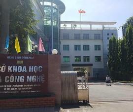 Công an kêu gọi cựu Giám đốc Sở KH&CN Đồng Nai ra trình diện