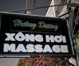 Đồng Nai: Nữ massage không mặc quần áo 'phục vụ' khách