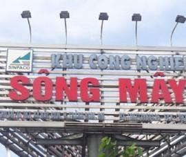 Đồng Nai: Công bố mức giá bồi thường đất dự án KCN Sông Mây