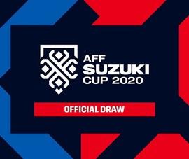 Ba ngày nữa bốc thăm AFF Cup 2020