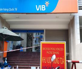 Nhiều chi nhánh ngân hàng tại TP.HCM tạm dừng hoạt động