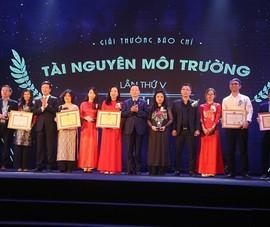 Trao giải thưởng môi trường và giải báo chí TN&MT lần thứ V
