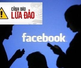Bộ Công an cảnh báo '1001 kiểu lừa' qua Facebook