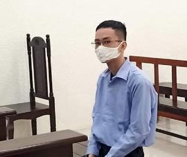 Bị phạt tù vì lên Facebook kêu gọi giết thẩm phán xét xử vụ Đồng Tâm