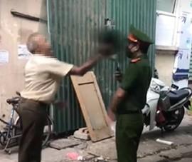Cụ ông ở Hà Nội không đeo khẩu trang còn đánh công an, bị phạt 2 triệu đồng
