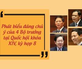 Những câu trả lời chất vấn đáng chú ý của 4 bộ trưởng tuần qua