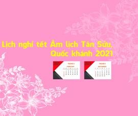Lịch nghỉ tết Âm lịch 7 ngày và Quốc khánh 4 ngày năm 2021