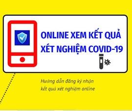 5 bước đăng ký nhận kết quả xét nghiệm COVID-19 online
