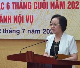 Bộ trưởng Nội vụ: Đột phá mạnh vào sắp xếp tổ chức các bộ...