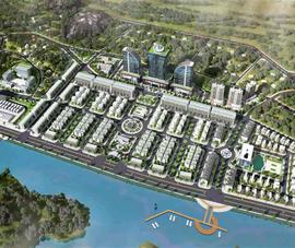 Quảng Ninh: Sẽ triển khai 'siêu' đô thị rộng hơn 60 ha